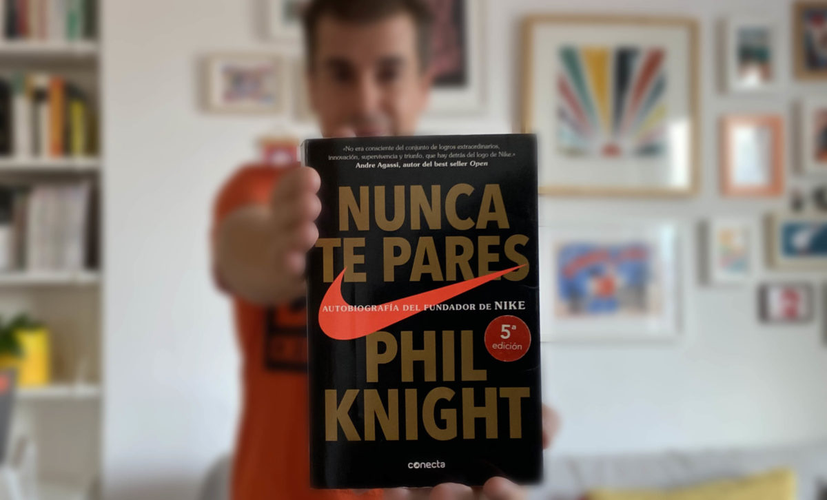 Nunca te pares, de Phil Knight